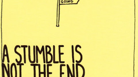 1162: A stumble is not the end of the journey.